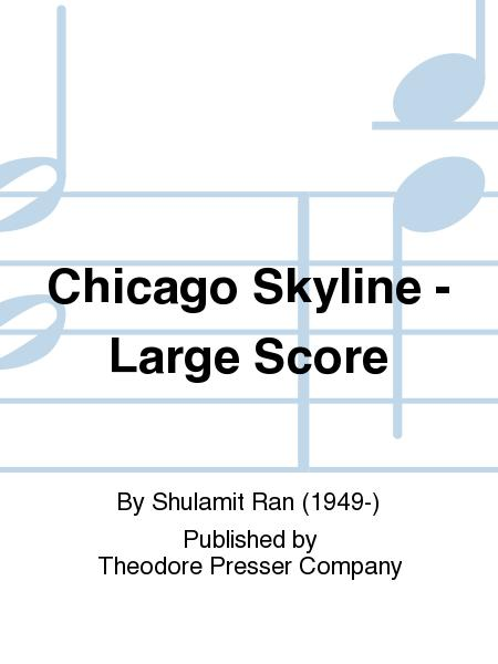 Chicago Skyline - Large Score