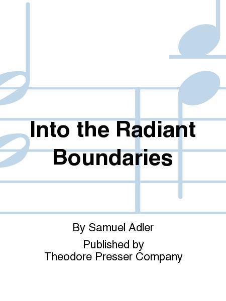 Into the Radiant Boundaries