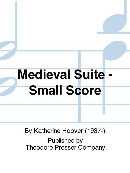 Medieval Suite - Small Score