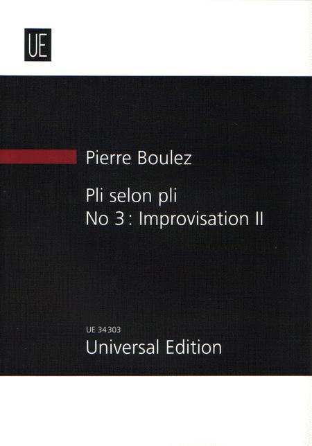 Pli selon Pli No 3 Improvisation II