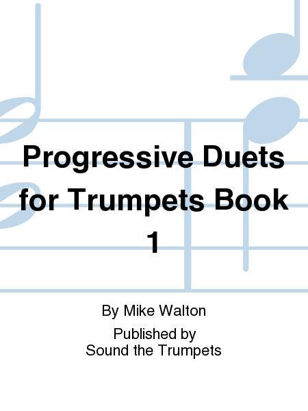 Progressive Duets for Trumpets Book 1