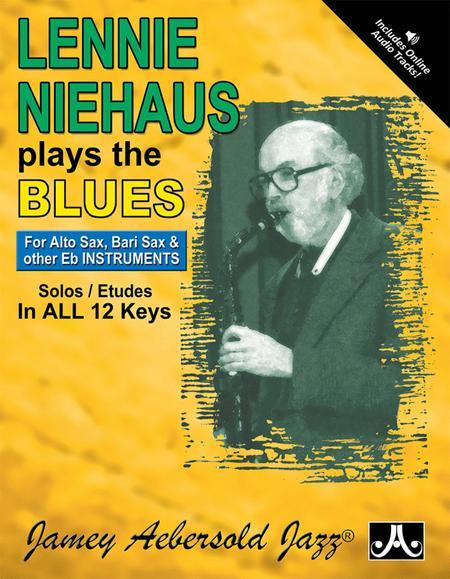Lennie Niehaus Plays The Blues - Eb Edition