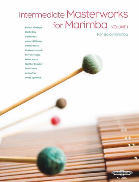 Intermediate Masterworks for Marimba Vol. 1