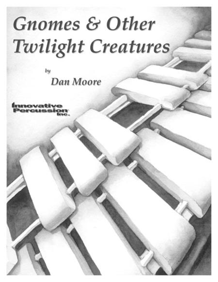 Gnomes & Other Twilight Creatures
