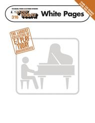 E-Z Play Today #316: White Pages