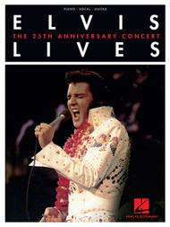 Elvis Lives - The 25th Anniversary Concert