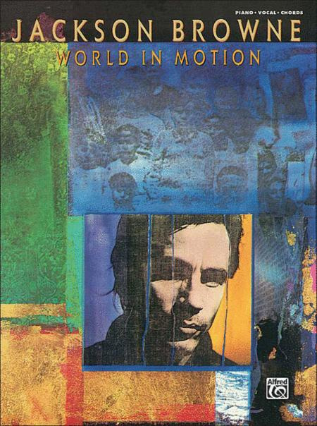 Jackson Browne -- World in Motion