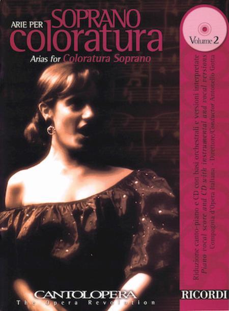 Arias For Coloratura Soprano Vol. 2