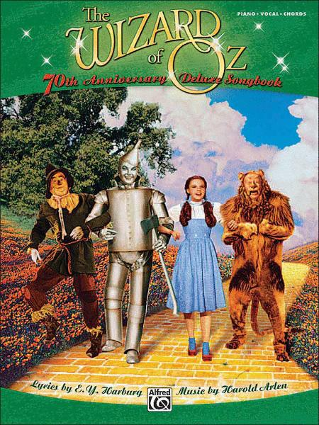 The Wizard of Oz -- 70th Anniversary Deluxe Songbook (Vocal Selections)