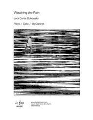 Watching The Rain (Piano, Cello, Bb Clarinet)