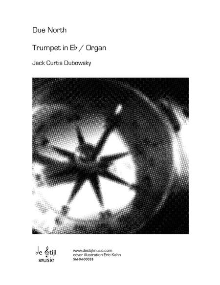 Due North for Trumpet and Organ