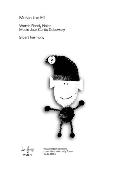 Melvin the Elf (2-part easy harmony)