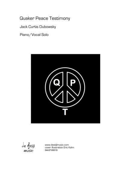 Quaker Peace Testimony (Piano/Vocal solo)