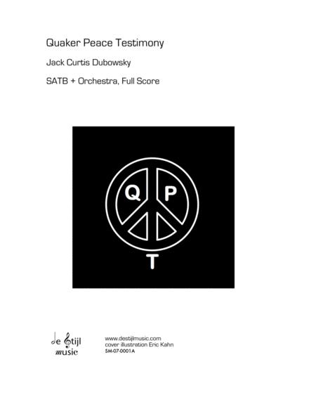 Quaker Peace Testimony (SATB with Orchestra Podium Score)
