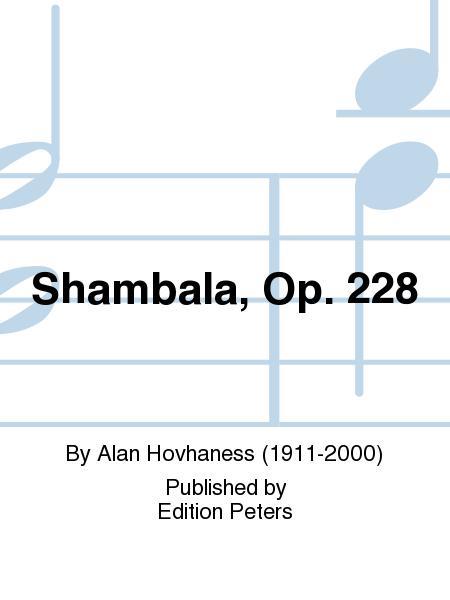 Shambala Op. 228