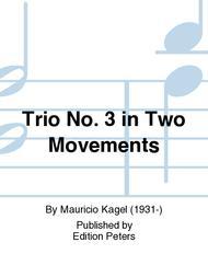 Trio No. 3 in Two Movements