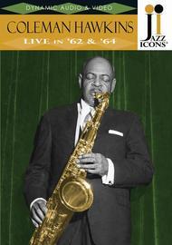 Coleman Hawkins - Live in '62 & '64