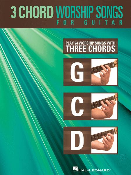 3-Chord Worship Songs For Guitar Sheet Music By Various - Sheet ...