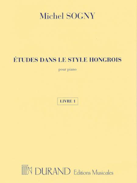 Etudes dans le style hongrois (Etudes in Hungarian Style)