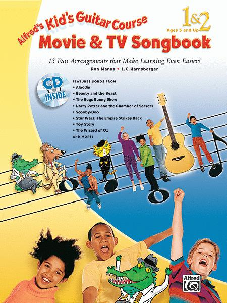 Alfred's Kid's Guitar Course Movie and TV Songbook 1 & 2