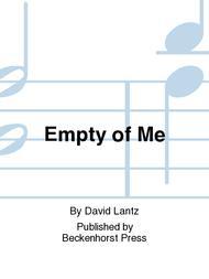 Empty of Me