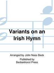 Variants on an Irish Hymn