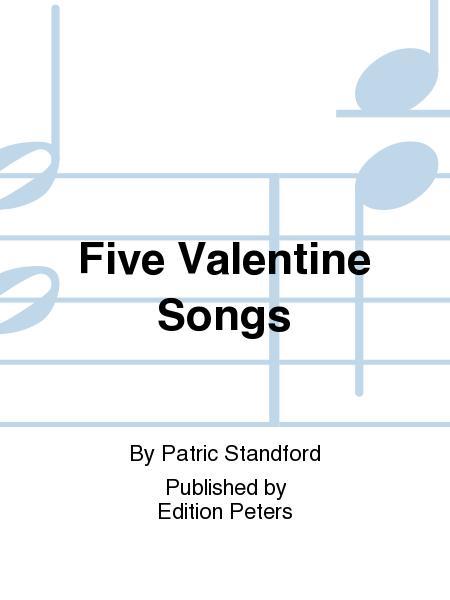 Five Valentine Songs