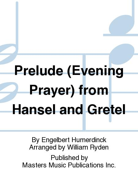 Prelude (Evening Prayer) from Hansel and Gretel