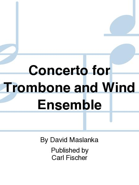 Concerto For Trombone And Wind Ensemble