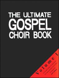 The Ultimate Gospel Choir Book 1