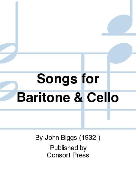 Songs for Baritone & Cello