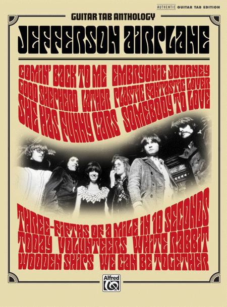 Jefferson Airplane -- Guitar TAB Anthology