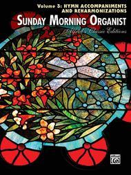 Sunday Morning Organist