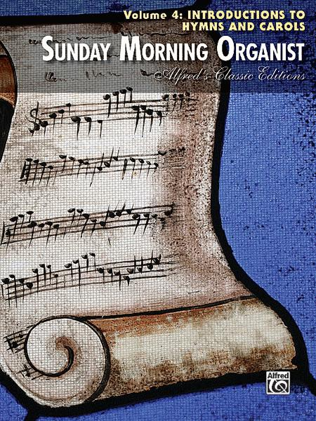 Sunday Morning Organist, Volume 4