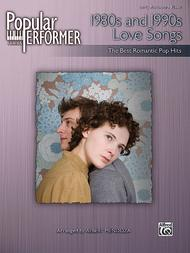 Popular Performer -- 1980s and 1990s Love Songs