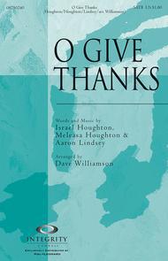 O Give Thanks