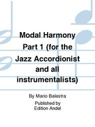 Modal Harmony Part 1 (for the Jazz Accordionist and all instrumentalists)
