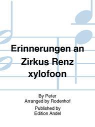 Erinnerungen an Zirkus Renz xylofoon