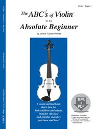 The ABC's of Violin for the Absolute Beginner, Book 1 & CD