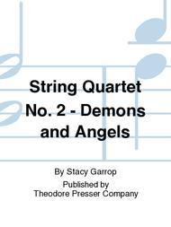 String Quartet No. 2 - Demons And Angels
