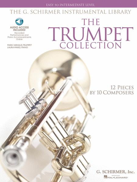The G. Schirmer Instrumental Library: The Trumpet Collection