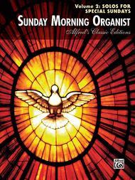 Sunday Morning Organist, Volume 2