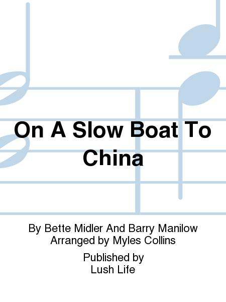 On A Slow Boat To China