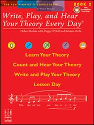 Write, Play, and Hear Your Theory Every Day(r) Book 2 (with CD)