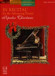 In Recital for the Advancing Pianist, Popular Christmas