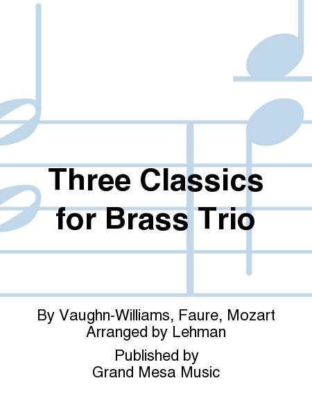 Three Classics for Brass Trio