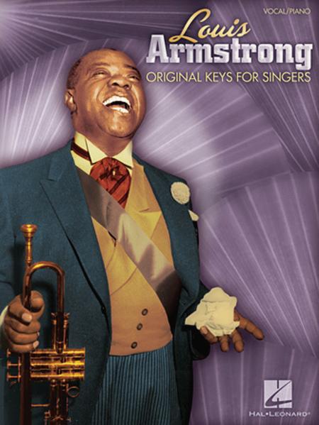 Louis Armstrong - Original Keys for Singers