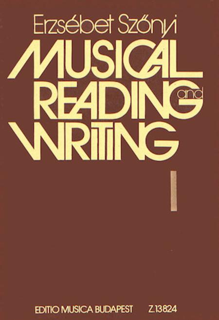 Musical Reading and Writing, Volume 1