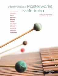 Intermediate Masterworks for Marimba, Volume 2