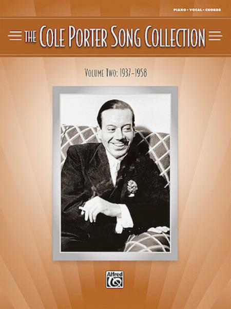 The Cole Porter Song Collection - Volume 2 - 1937-1958